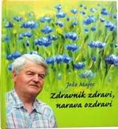 Knjiga Zdravnik zdravi, narava ozdravi