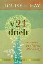 Knjiga V 21 dneh usvojite pozitivne afirmacije
