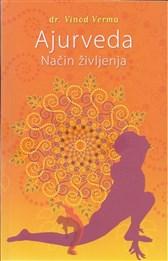 Knjiga Ajurveda - Način življenja