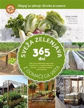 Knjiga Sveža zelenjava 365 dni z domačega vrta
