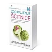 Knjiga Zdravljenje ščitnice, Anthony William