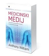 Knjiga Medicinski medij, Anthony William