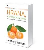 Knjiga Hrana, ki spreminja življenje, Anthony William